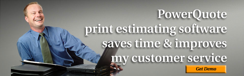 Print broker estimating software
